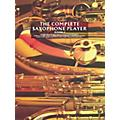 Music Sales The Complete Saxophone Player - Book 1 Music Sales America Series Written by Raphael Ravenscroft thumbnail