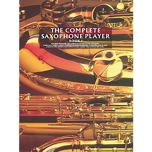 Music Sales The Complete Saxophone Player - Book 1 Music Sales America Series Written by Raphael Ravenscroft-thumbnail