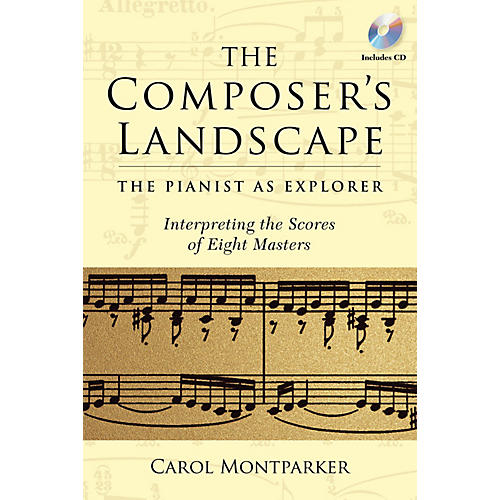 Amadeus Press The Composer's Landscape Amadeus Series Softcover with CD Written by Carol Montparker-thumbnail