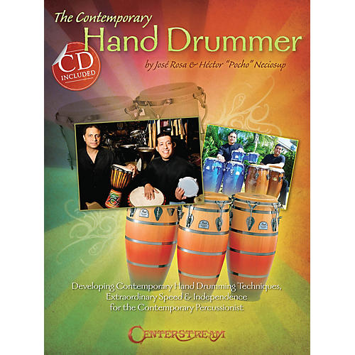 Centerstream Publishing The Contemporary Hand Drummer Percussion Series Softcover with CD Written by José Rosa-thumbnail