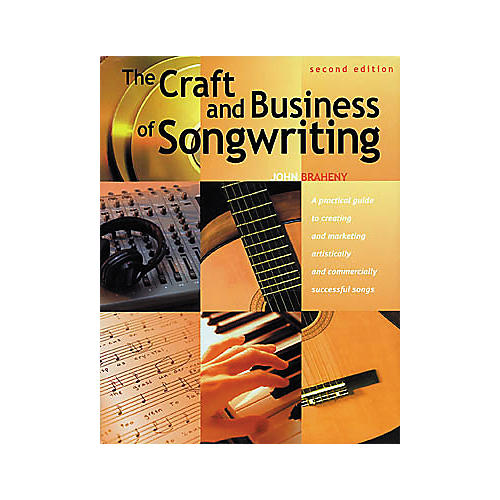 Writer's Digest The Craft and Business of Songwriting 2nd Edition Book