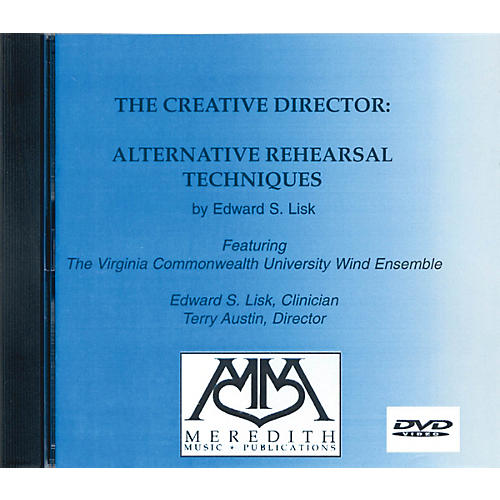 Meredith Music The Creative Director: Alternative Rehearsal Techniques (DVD) Concert Band-thumbnail