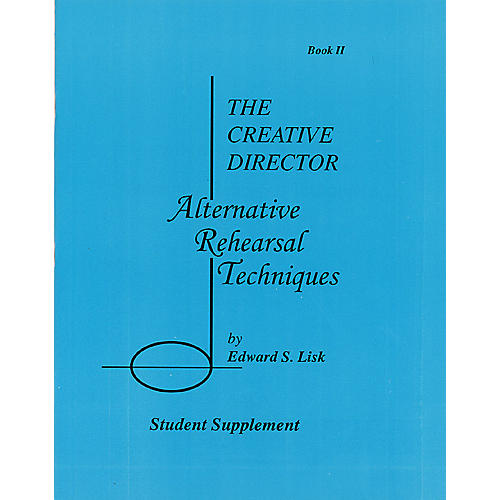 Meredith Music The Creative Director: Alternative Rehearsal Techniques Meredith Music Resource Series by Edward S. Lisk-thumbnail