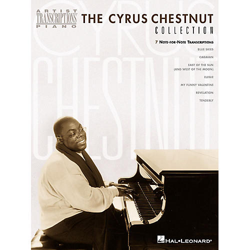 Hal Leonard The Cyrus Chestnut Collection Artist Transcriptions Series by Cyrus Chestnut (Advanced)-thumbnail