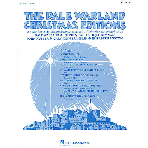Hal Leonard The Dale Warland Christmas Editions (Vol. II) SATB arranged by Dale Warland
