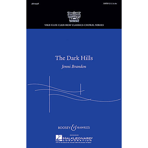 Boosey and Hawkes The Dark Hills (Yale Glee Club New Classic Choral Series) SATB composed by Jenni Brandon-thumbnail
