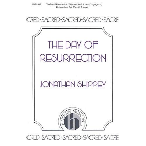 Hinshaw Music The Day of Resurrection SATB composed by Jonathan Shippey-thumbnail