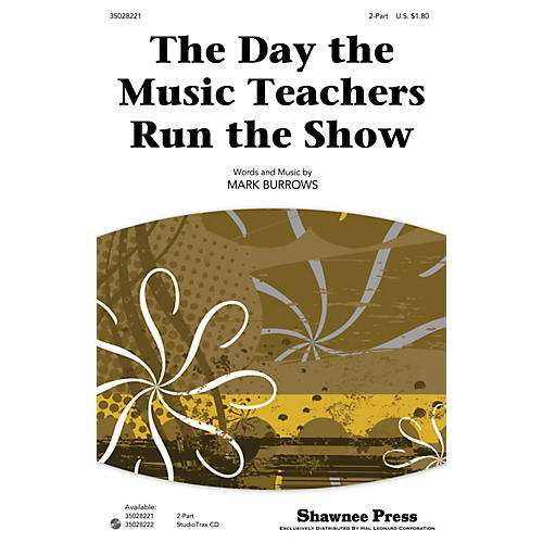 Shawnee Press The Day the Music Teachers Run the Show Studiotrax CD Composed by Mark Burrows