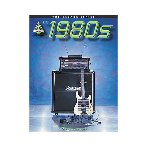 Hal Leonard The Decade Series The 1980s Guitar Tab Songbook