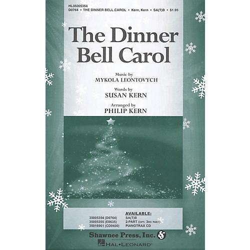 Shawnee Press The Dinner Bell Carol SA(T)B arranged by Philip Kern