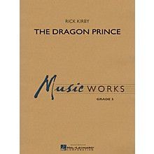 Hal Leonard The Dragon Prince Concert Band Level 3 Composed by Rick Kirby