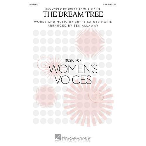 Hal Leonard The Dream Tree SSA by Buffy Sainte-Marie arranged by Ben Allaway