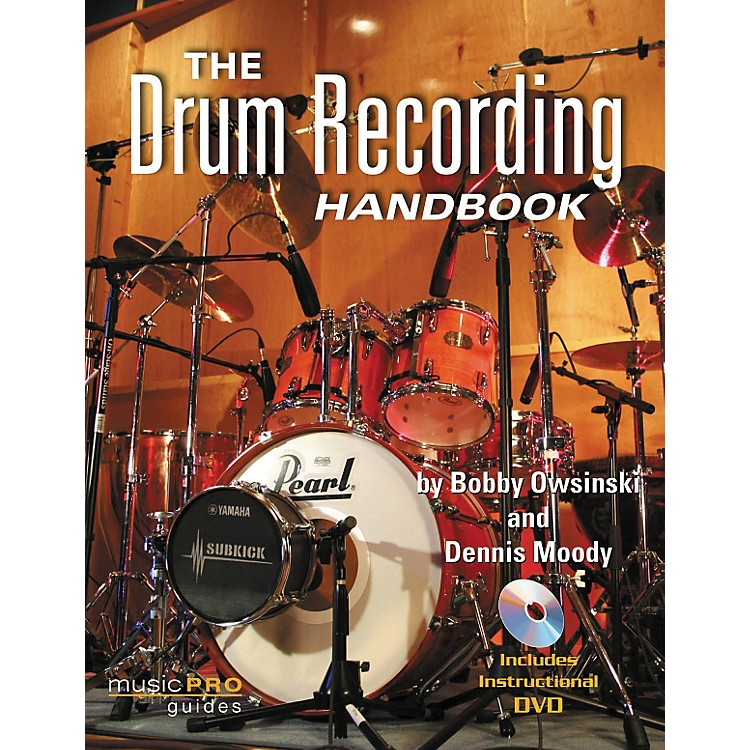 Hal LeonardThe Drum Recording Handbook - Music Pro Guides (Book/DVD)