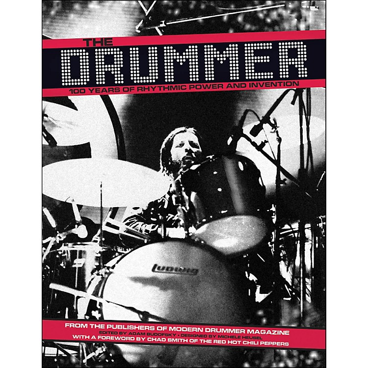 Hal LeonardThe Drummer - 100 Years Of Rhythmic Power And Invention Softcover Book