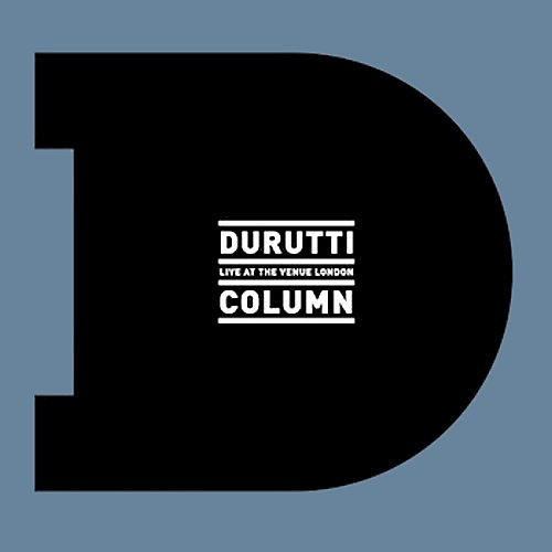 Alliance The Durutti Column - Live at the Venue London