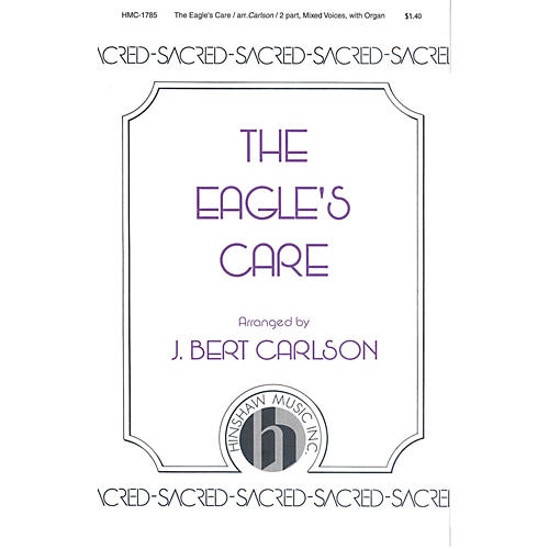 Hinshaw Music The Eagle's Care 2-Part arranged by Carlson-thumbnail
