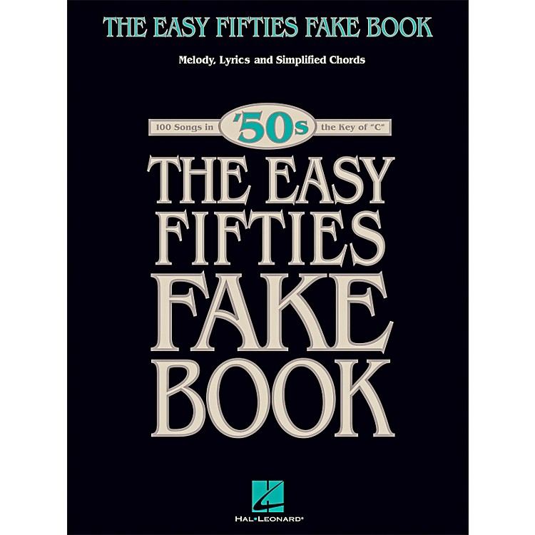 Hal LeonardThe Easy Fifties Fake Book - Melody, Lyrics & Simplified Chords in Key Of C
