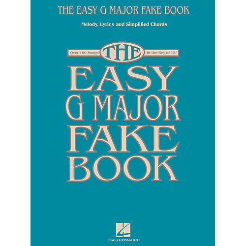 Hal Leonard The Easy G Major Fake Book Easy Fake Book Series Softcover-thumbnail