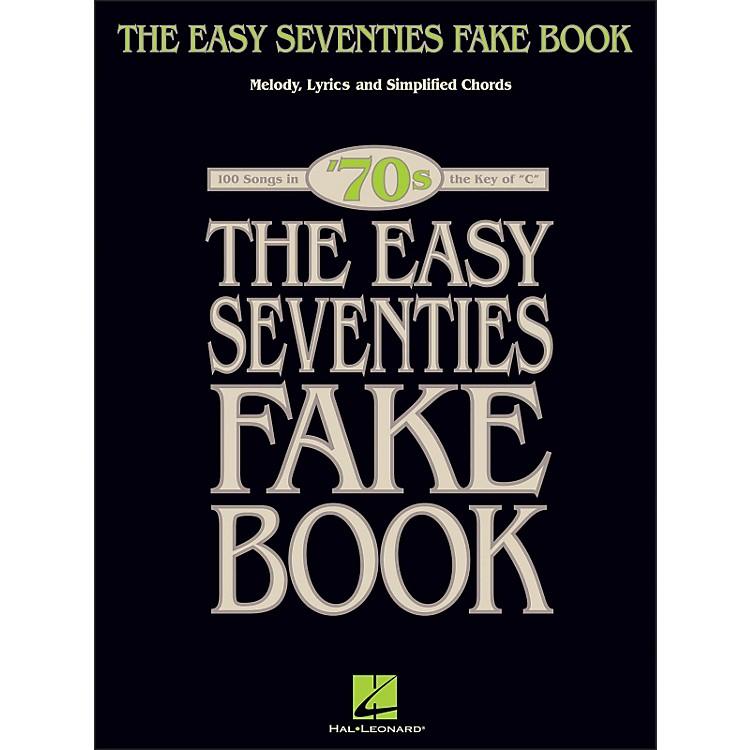 Hal LeonardThe Easy Seventies Fake Book - Melody, Lyrics & Simplified Chords In Key Of C