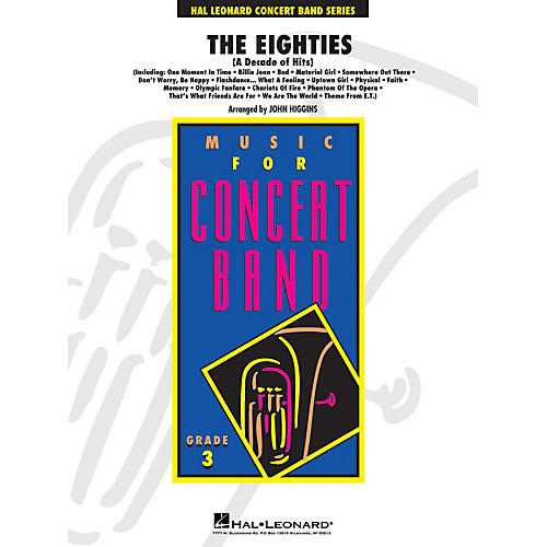 Hal Leonard The Eighties - Young Concert Band Level 3 arranged by John Higgins
