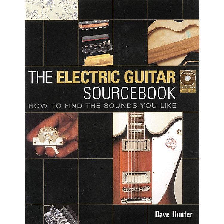 Backbeat Books The Electric Guitar Sourcebook - How to Find the Sound You Like (Book/CD)