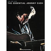 Hal Leonard The Essential Johnny Cash Piano, Vocal, Guitar Songbook