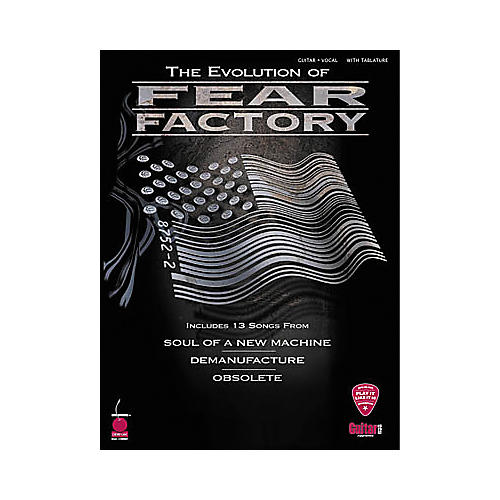 Cherry Lane The Evolution of Fear Factory Guitar Tab Songbook