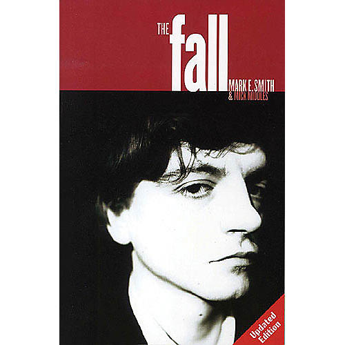 Omnibus The Fall (Mark E. Smith and Mick Middles) Omnibus Press Series Softcover-thumbnail