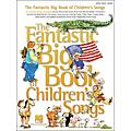 Hal Leonard The Fantastic Big Book Of Children's Songs arranged for piano, vocal, and guitar (P/V/G)  Thumbnail