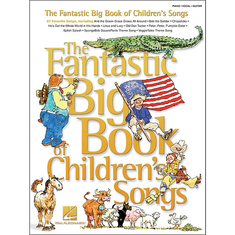 Hal Leonard The Fantastic Big Book Of Children's Songs arranged for piano, vocal, and guitar (P/V/G)