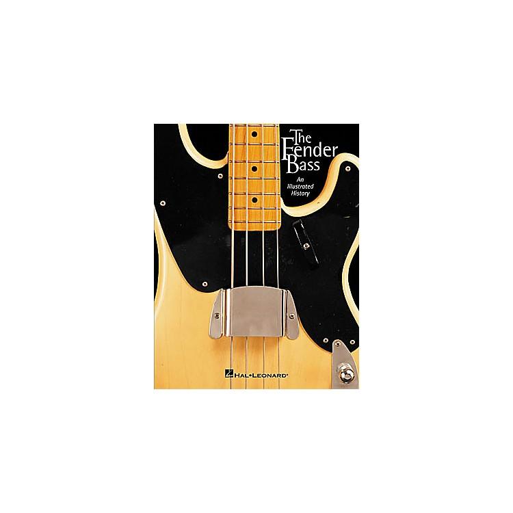 Hal LeonardThe Fender Bass Book