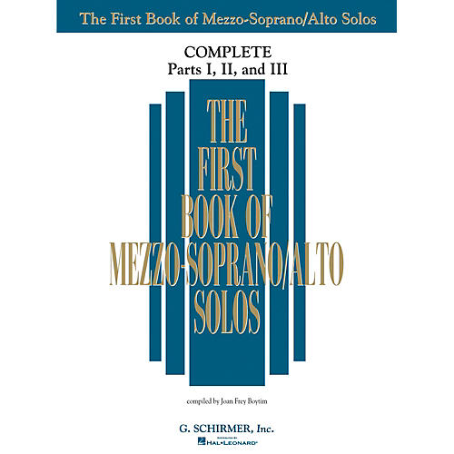 G. Schirmer The First Book Of Mezzo-Soprano/Alto Solos Complete Parts 1, 2 and 3
