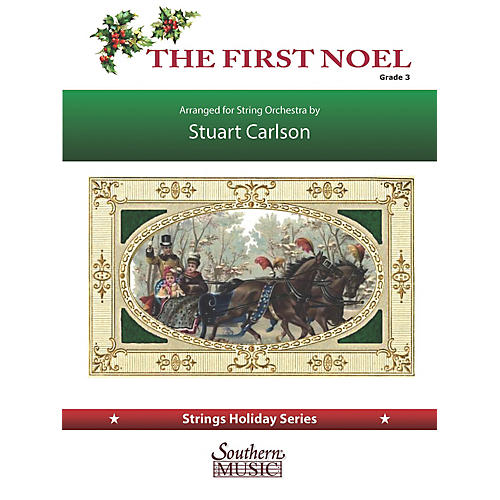 Southern The First Noel (for String Orchestra) Southern Music Series Softcover Arranged by Stuart Ross Carlson-thumbnail