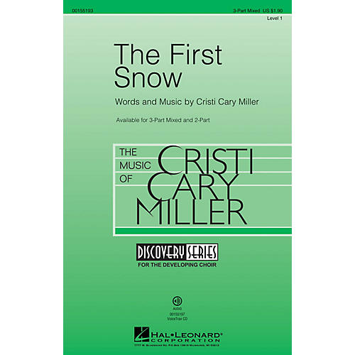 Hal Leonard The First Snow (Discovery Level 1) 3-Part Mixed composed by Cristi Cary Miller