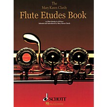 Schott The Flute Etudes Book Schott Series Softcover Composed by Mary Karen Clardy