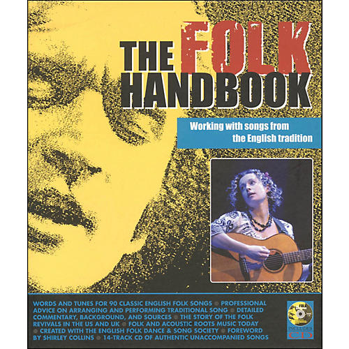 Backbeat Books The Folk Handbook: Working with Songs From The English Tradition