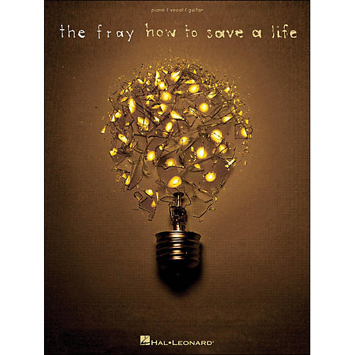 Hal Leonard The Fray How To Save A Life arranged for piano, vocal, and guitar (P/V/G)