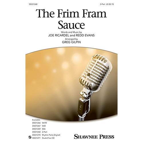 Shawnee Press The Frim Fram Sauce 2-Part arranged by Greg Gilpin-thumbnail