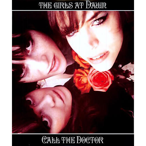 Alliance The Girls at Dawn - Call the Doctor