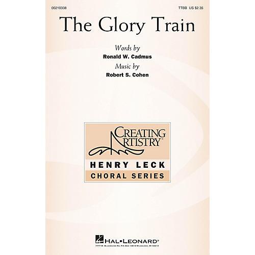 Hal Leonard The Glory Train TTBB composed by Robert S. Cohen