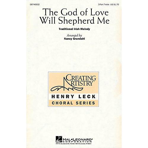 Hal Leonard The God of Love Will Shepherd Me 3 Part Treble arranged by Nancy Grundahl-thumbnail