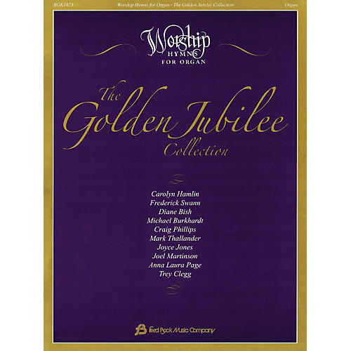 Fred Bock Music The Golden Jubilee Collection (Worship Hymns for Organ)-thumbnail