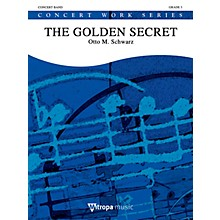 Mitropa Music The Golden Secret (Score and Parts) Concert Band Level 4 Composed by Otto M. Schwarz