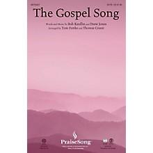 PraiseSong The Gospel Song CHOIRTRAX CD Arranged by Tom Fettke