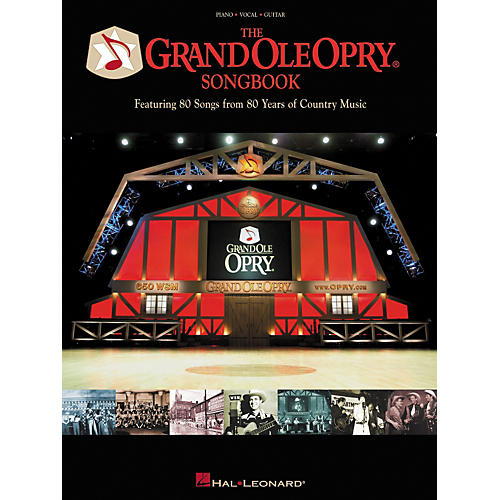 Hal Leonard The Grand Ole Opry Songbook 80th Anniversary