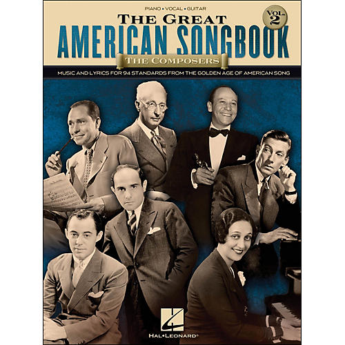 Hal Leonard The Great American Songbook - The Composers - Volume 2 arranged for piano, vocal, and guitar (P/V/G)-thumbnail