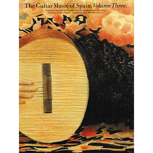 Music Sales The Guitar Music of Spain - Volume 3 Music Sales America Series Softcover