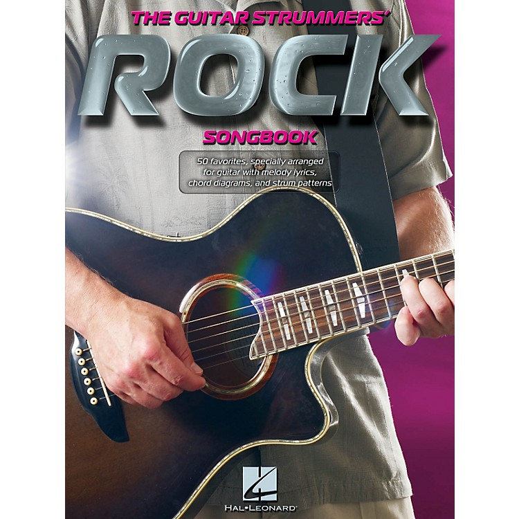 Hal Leonard The Guitar Strummers' Rock Songbook