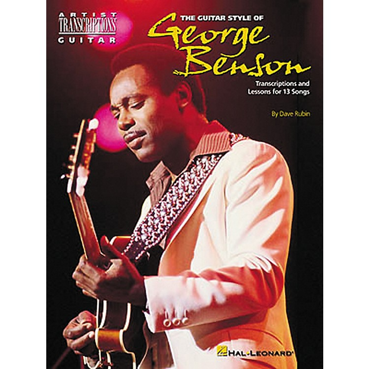 Hal Leonard The Guitar Style of George Benson Transcriptions with Lessons