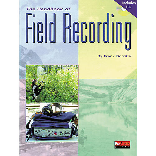 ArtistPro The Handbook of Field Recording (Book/CD)